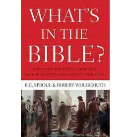 Sproul/Wolgemuth What's In the Bible?