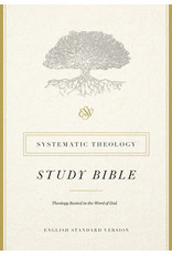 Crossway ESV Systematic Theology Study Bible H/C