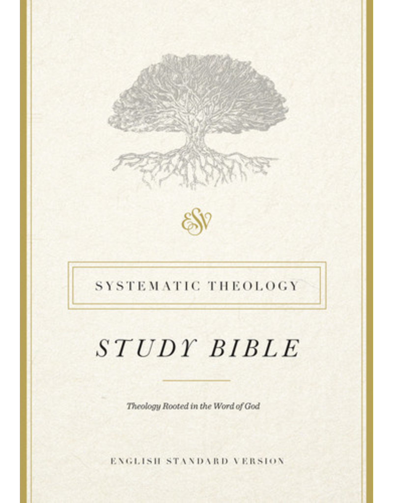 Crossway ESV Systematic Theology Study Bible Hardcover