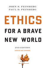 Feinberg Ethics for a Brave New World 2nd Ed