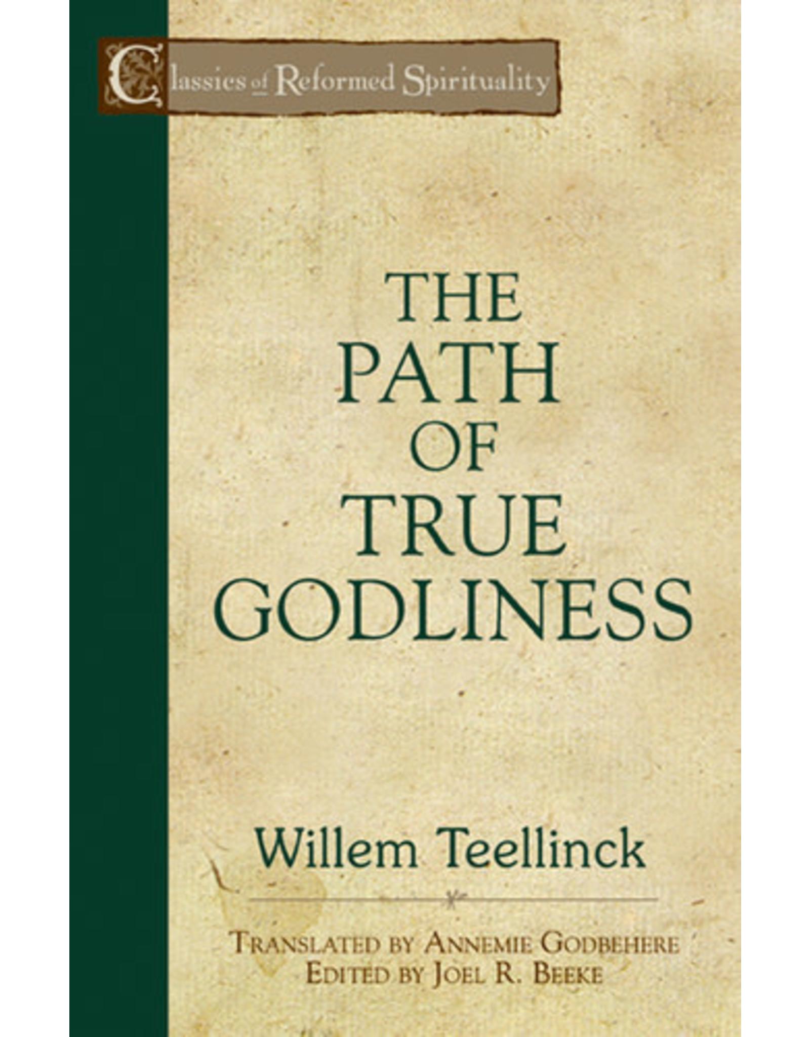 Teellinck The Path of True Godliness