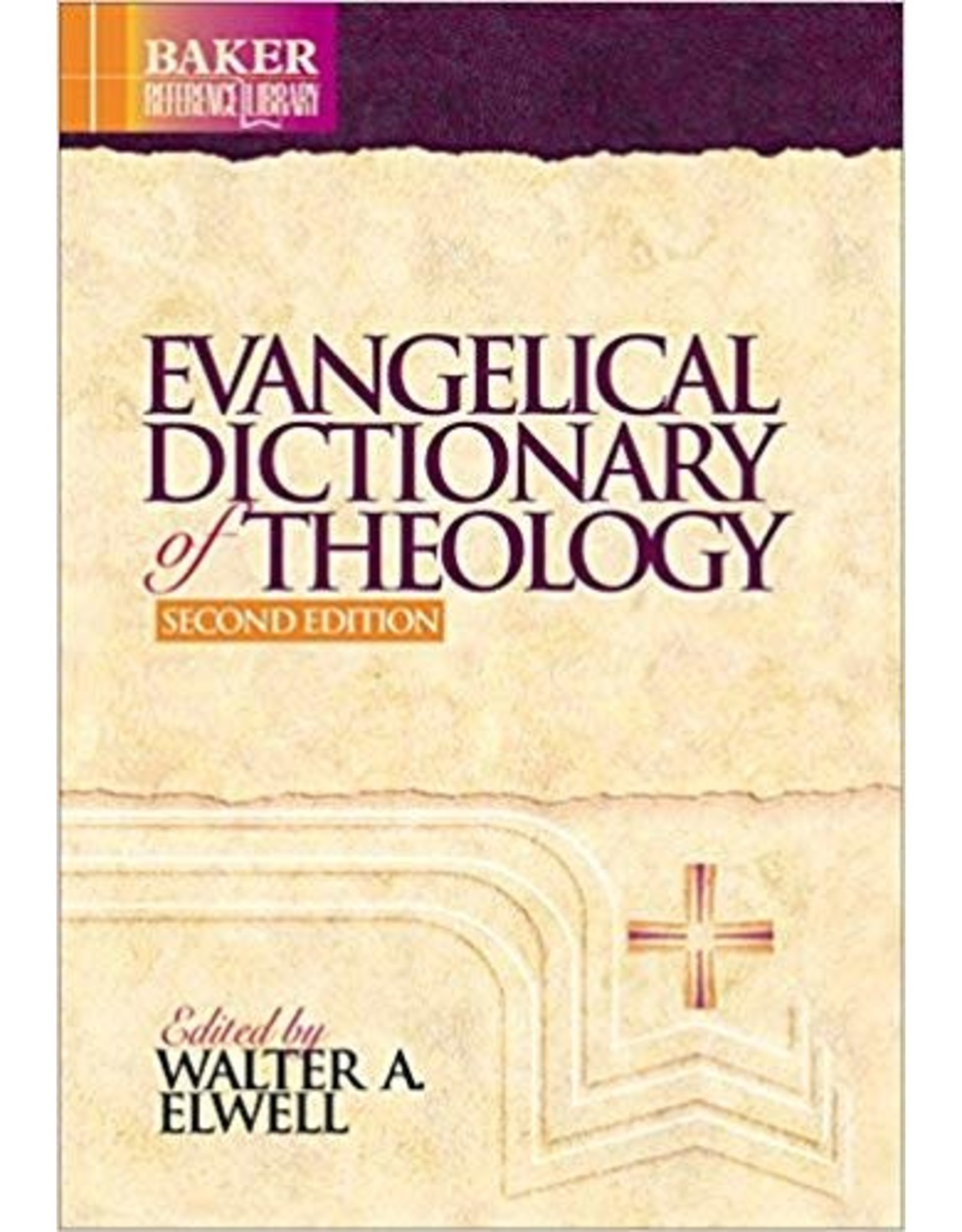 Elwell Evangelical Dictionary of Theology, 2nd Edition
