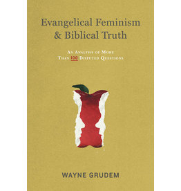 Grudem Evangelical Feminism and Biblical Truth