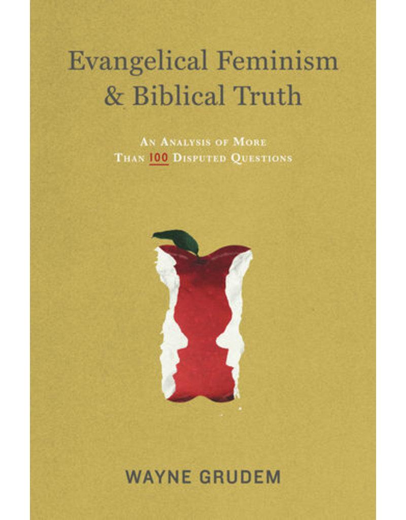 Grudem Evangelical Feminism & Biblical Truth
