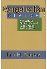Murray Evangelicalism Divided