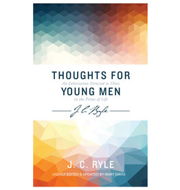 Ryle Thoughts For Young Men