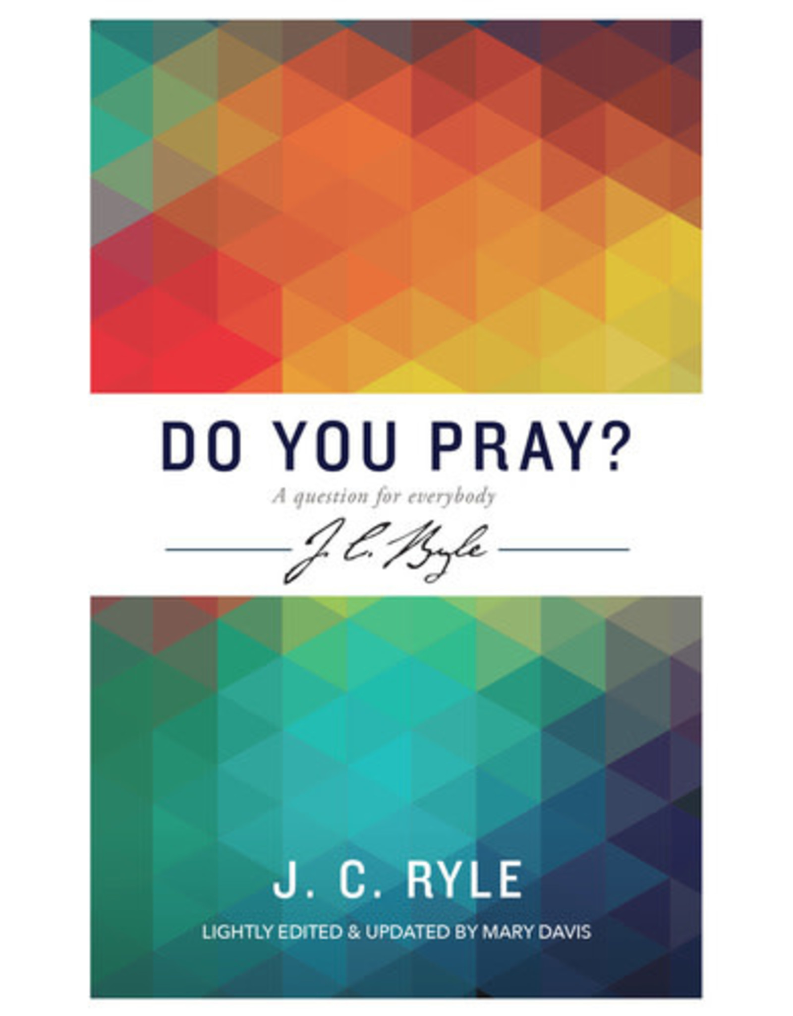 Ryle Do You Pray