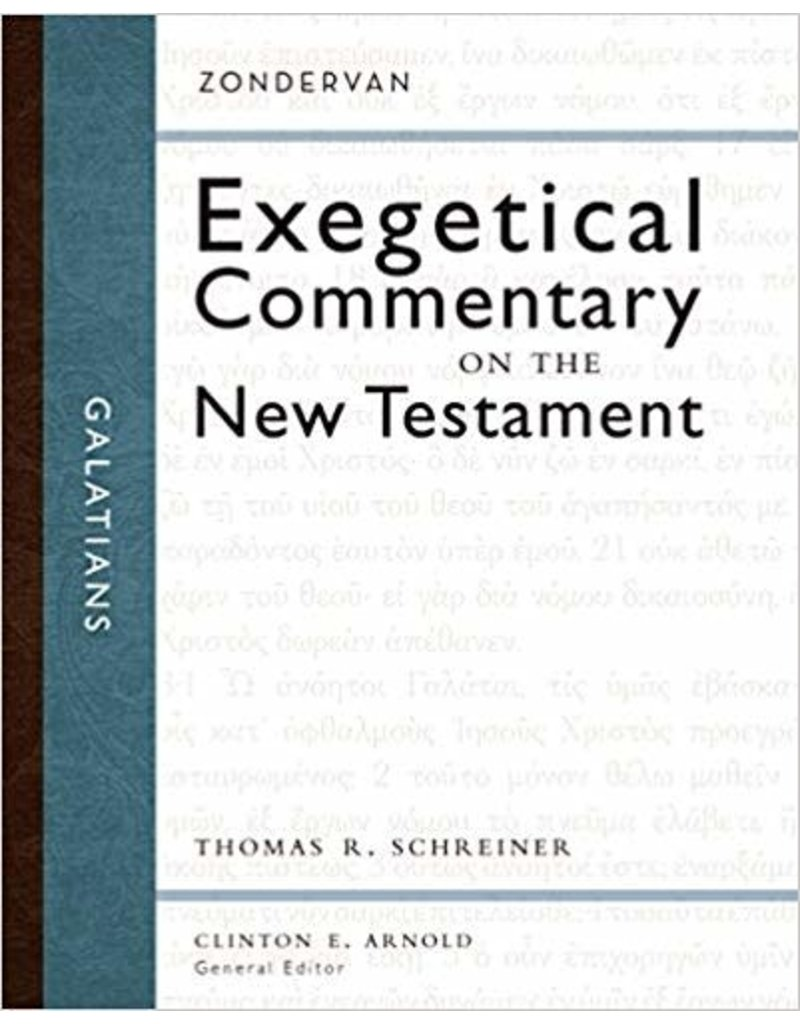 Schreiner Exegetical Commentary on the N.T. Galatians