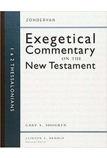 Shogren Exegetical Commentary on the New Testament, 1 and 2 Thessalonians