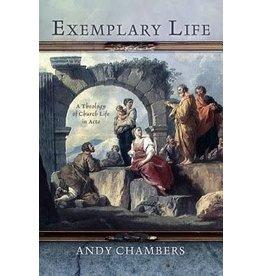 Chambers Exemplary Life