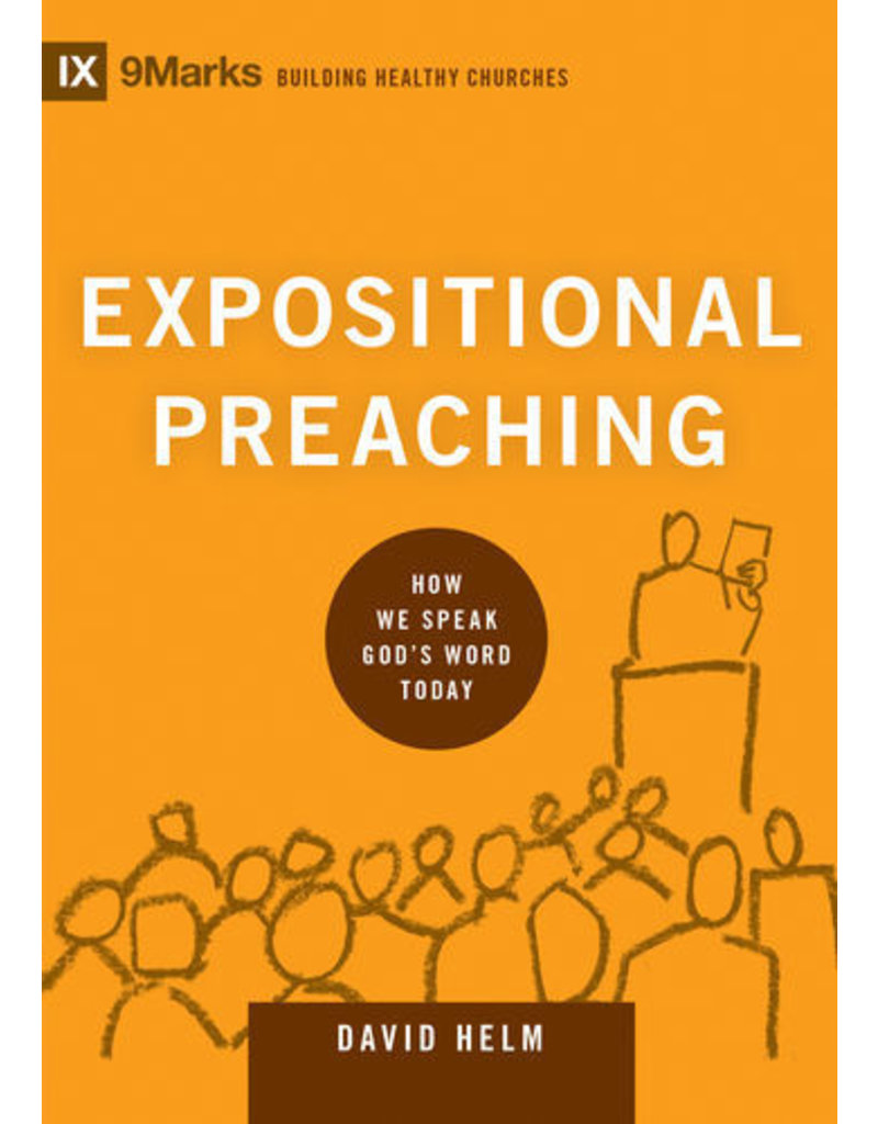 Helm Expositional Preaching