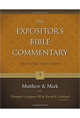 Longman/Garland The Expositor's Bible Commentary: Matthew and Mark