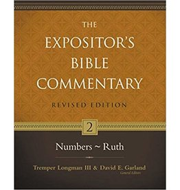 Longman/Garland The Expositor's Bible Commentary: Numbers-Ruth