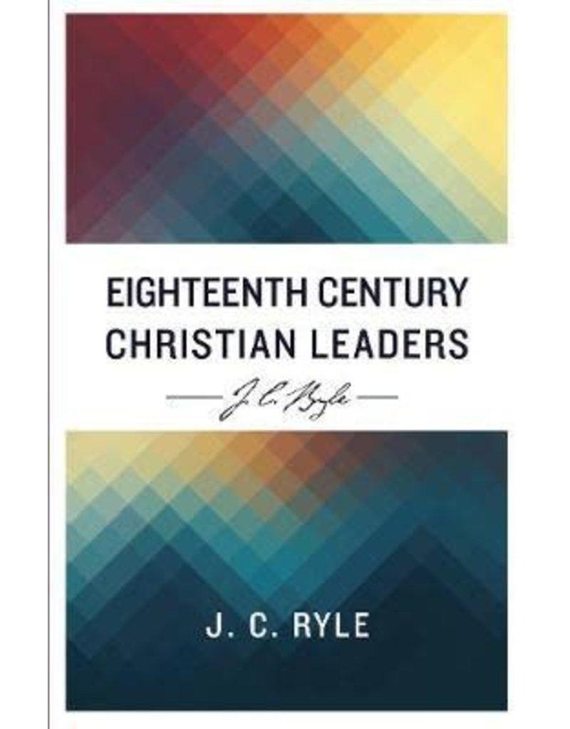 Ryle Eighteenth Century Christian Leaders