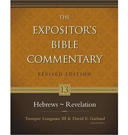 Longman/Garland The Expositor's Bible Commentary: Hebrews-Revelation