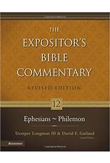 Longman/Garland Expositor's Bible Commentary,The;  Ephesians-Philemon