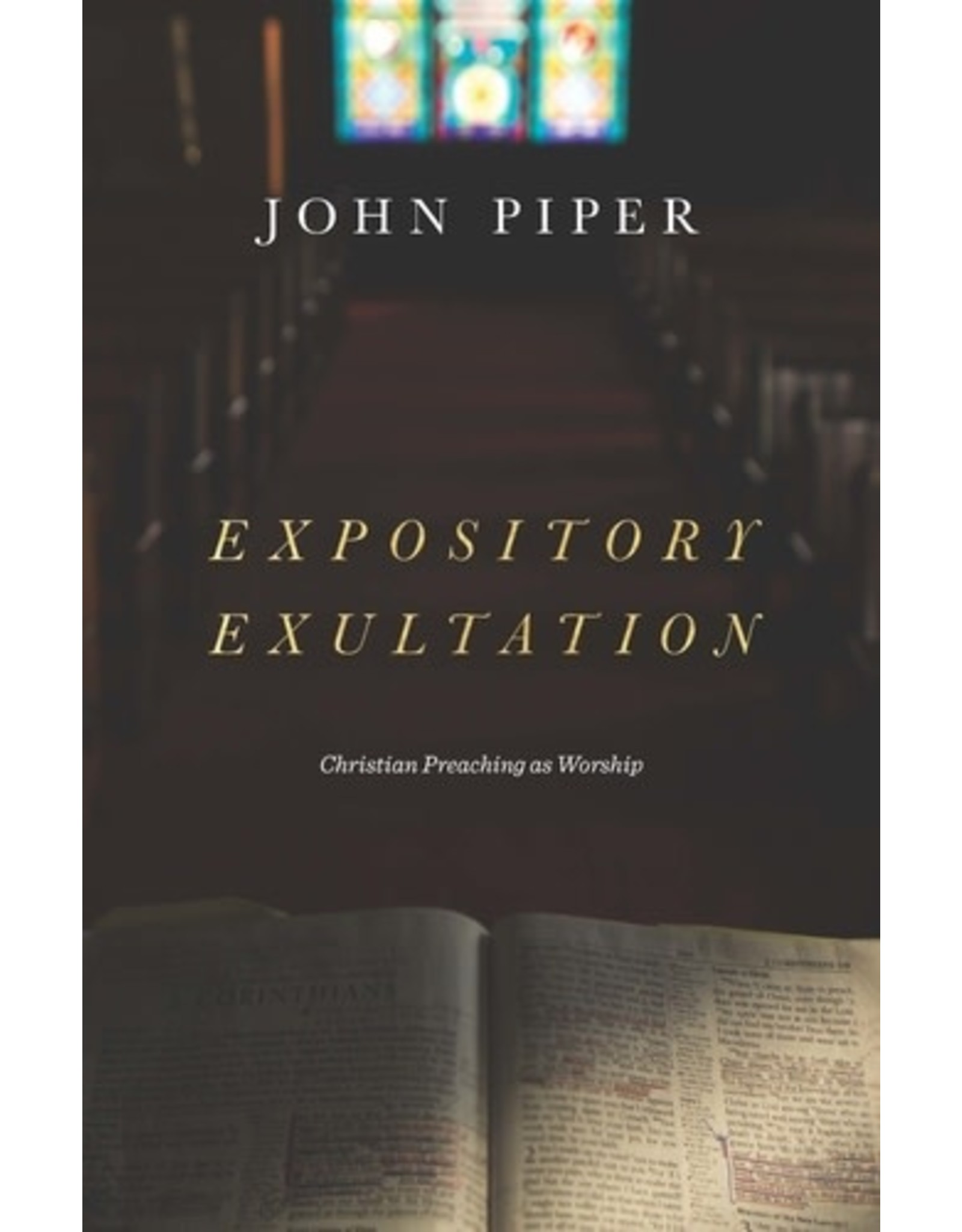 Piper Expository Exultation