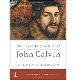 Lawson The Expository Genius of John Calvin