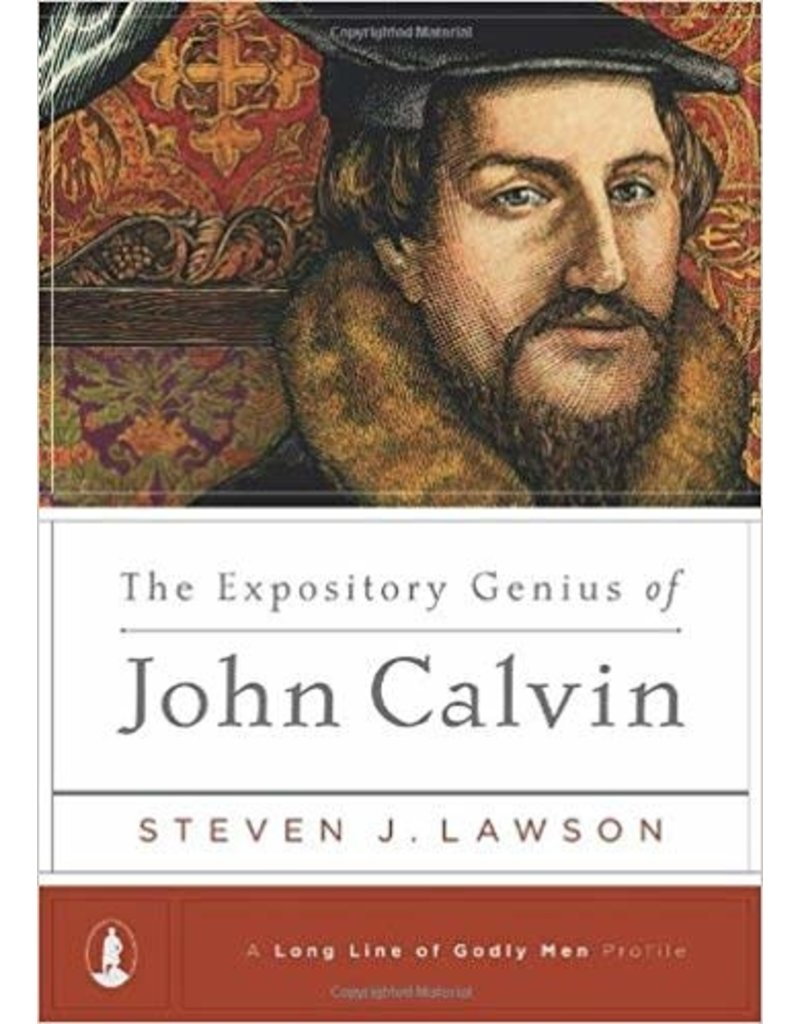 Lawson Expository Genius of John Calvin, The