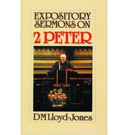 Lloyd-Jones Expository Sermons on 2 Peter