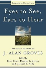 Groves Eyes to See, Ears to Hear