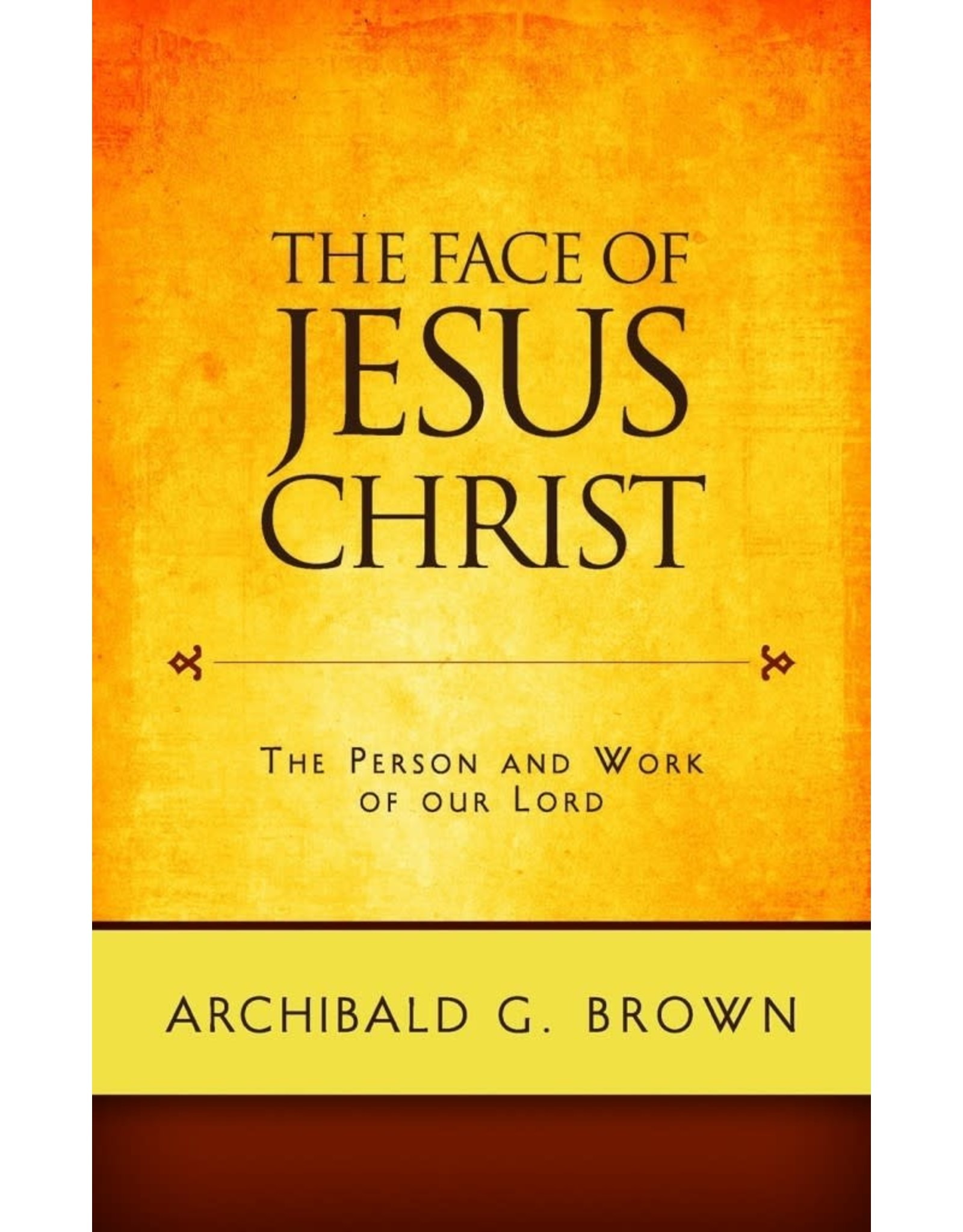 Brown The Face of Jesus Christ