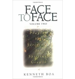 Boa Face to Face ; Vol 2 Praying the Scriptures for Spiritual Growth
