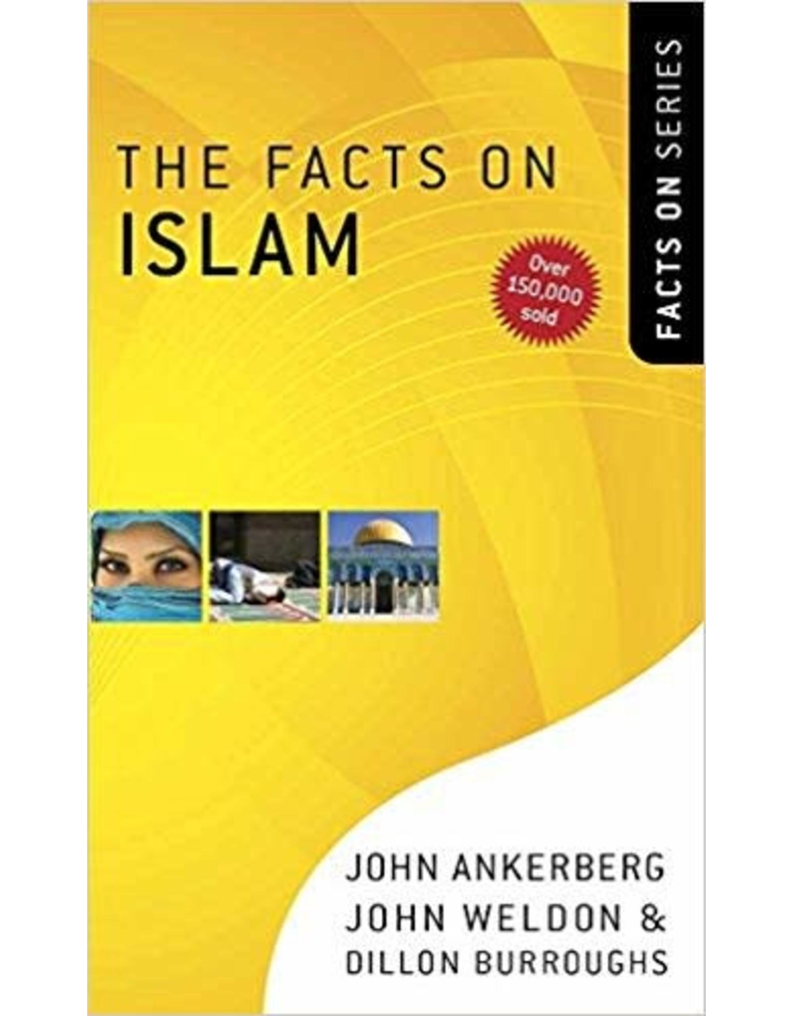 Ankerberg The Facts on Islam