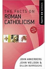 Ankrerman The Facts On Roman Catholicism