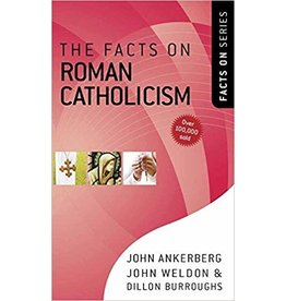 Ankrerman The Facts On Roman Catholicism