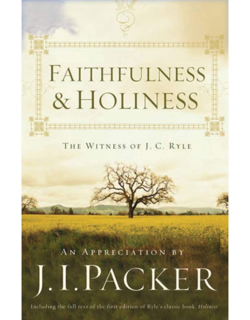Packer Faithfulness and Holiness