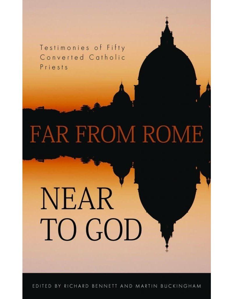 Bennett Far From Rome, Near to God