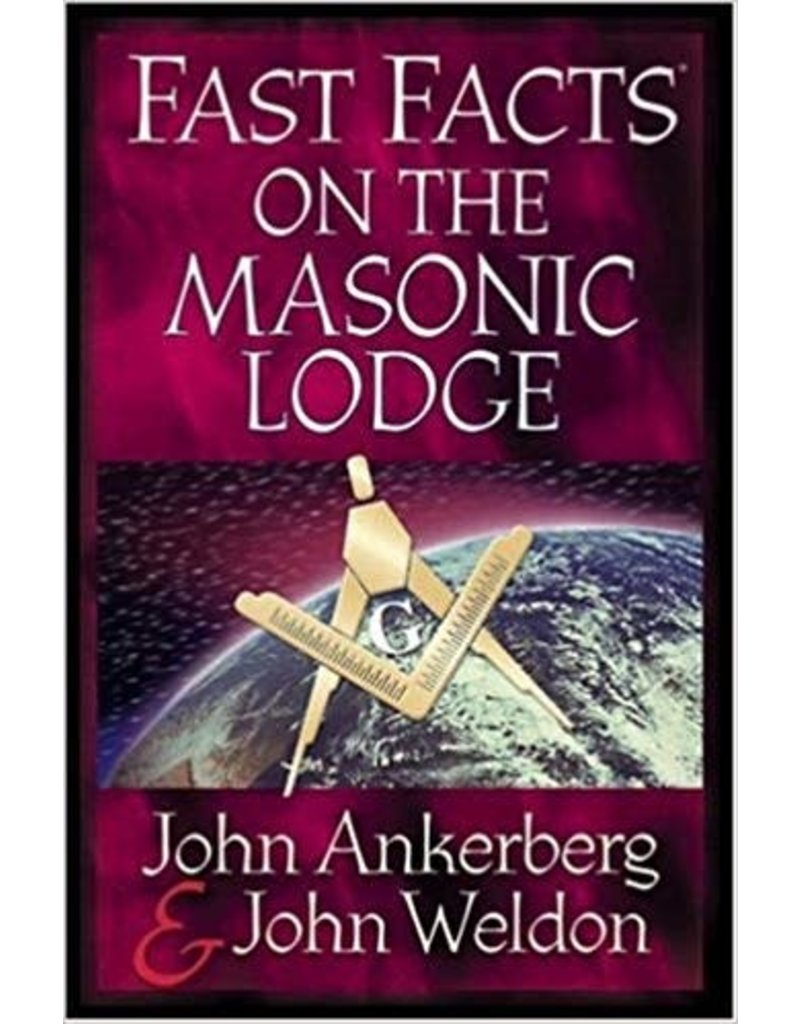 Ankerberg Fast Facts on the Masonic Lodge