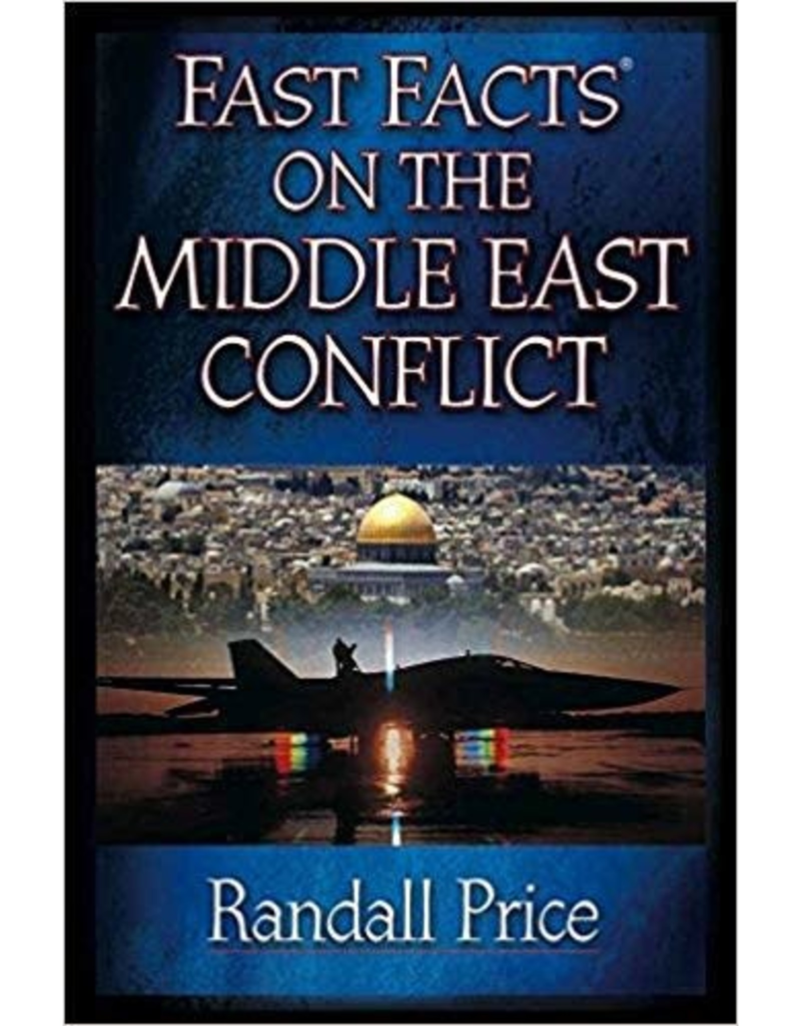 Price Fast Facts on the Middle East Conflict