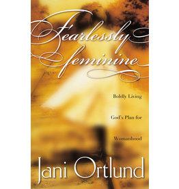 Ortlund Fearlessly Feminine