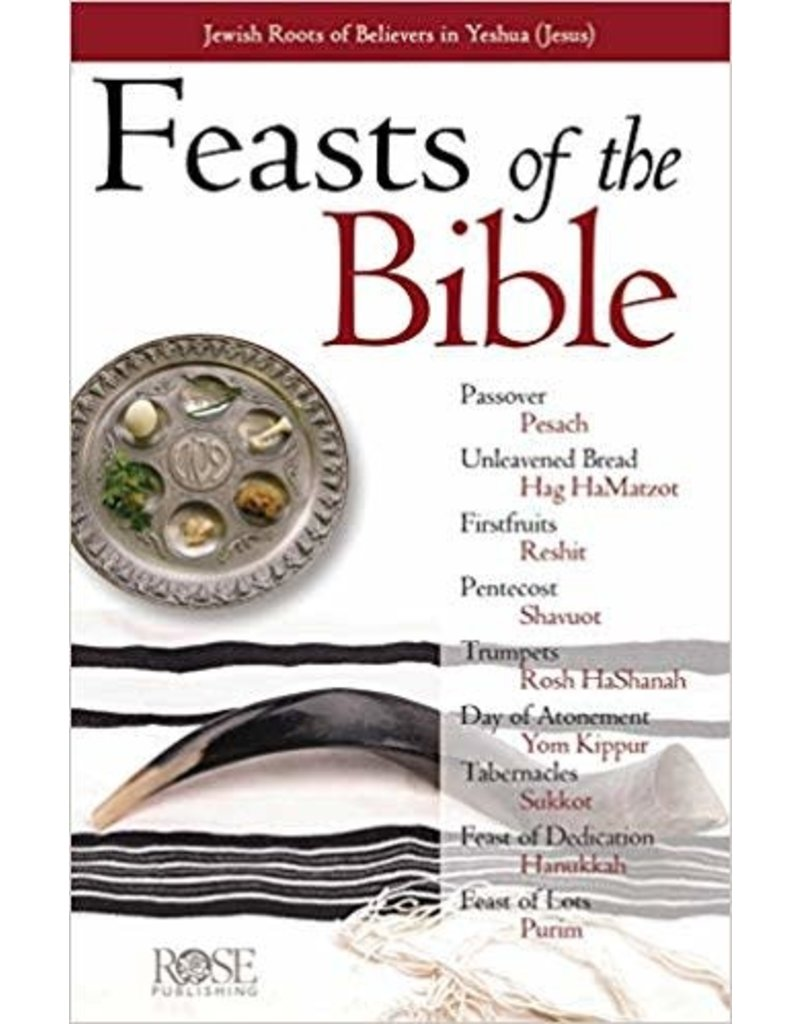 Rose Publishers Feasts and Holidays of the Bible