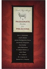 Various Feed My Sheep: A Passionate Plea for Preaching