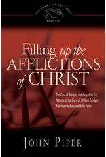 Piper Filling Up the Afflictions of Christ
