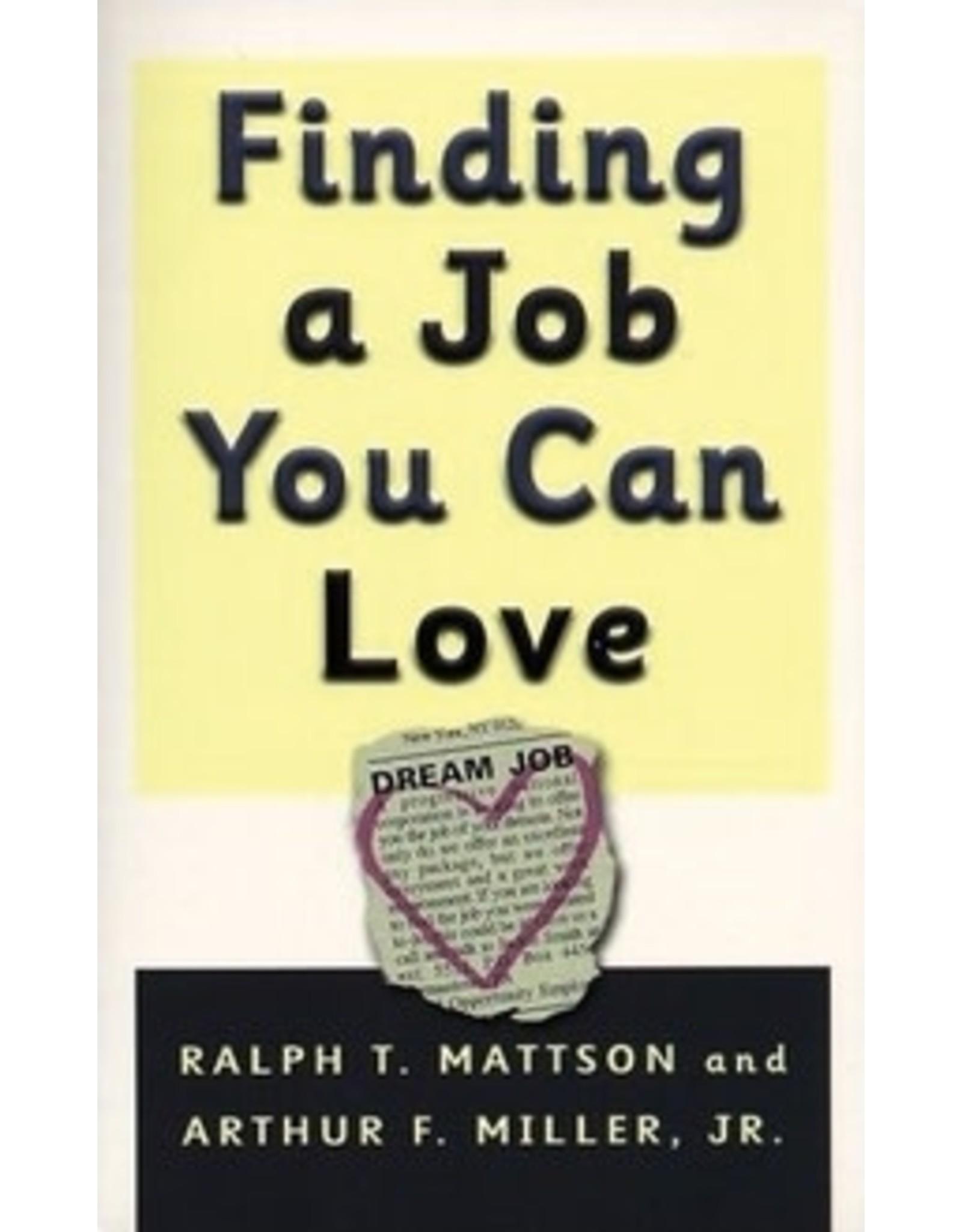 Mattson Finding a Job you can Love