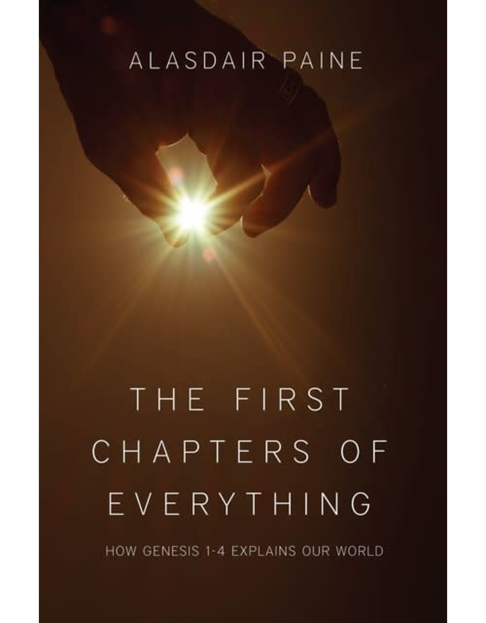 Paine The First Chapters of Everything