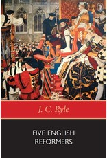 Ryle Five English Reformers
