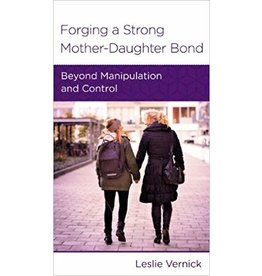 Vernick Forging A Strong Mother-Daughter Bond