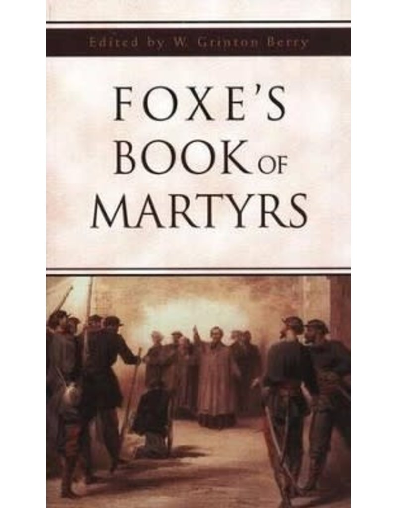 Berry Foxe's Book of Martyrs