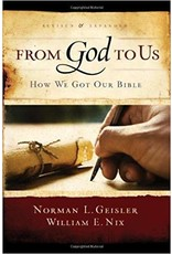 Geisler From God to Us How we Got the Bible