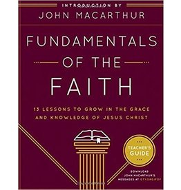 Grace Church Fundamentals of the Faith - Teachers  Guide
