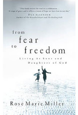 Miller From Fear to Freedom