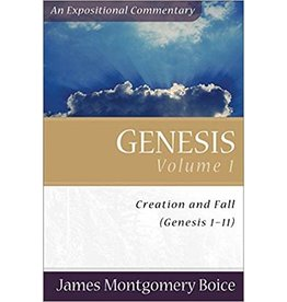 Boice Genesis Vol 1, An Expositional Commentary