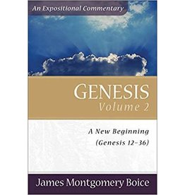Boice Genesis 12-36: Vol 2, An Expositional Commentary