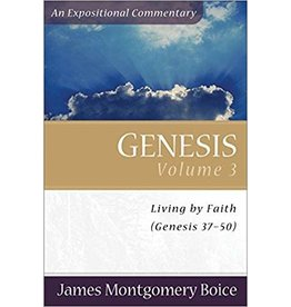Boice Genesis Vol 3, An Expositional Commentary