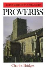 Bridges Geneva Commentary on Proverbs